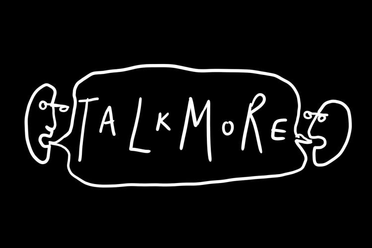 Talk More